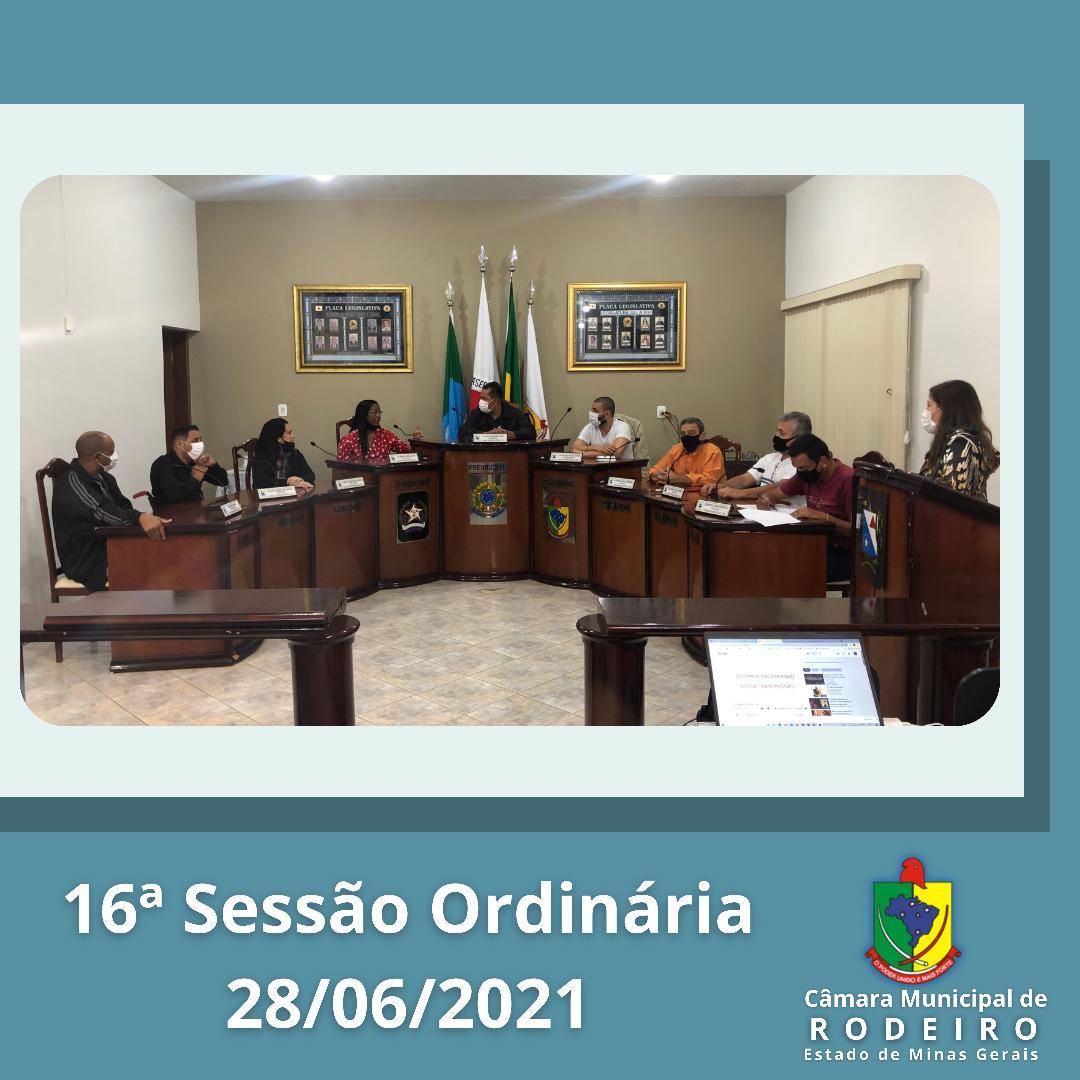 Reprise da 16ª Sessão Ordinária